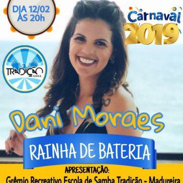 Tradição apresenta a rainha Dani Moraes no ensaio de terça, dia 12