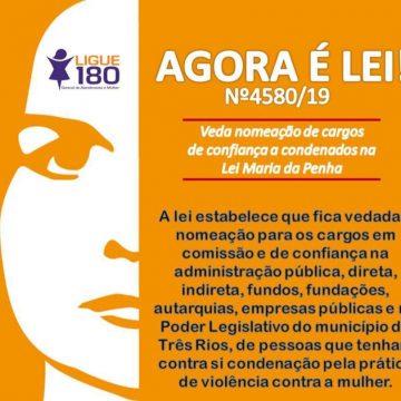 Prefeito de Três Rios sancionou lei que proibe nomeações de condenados por violência contra mulher