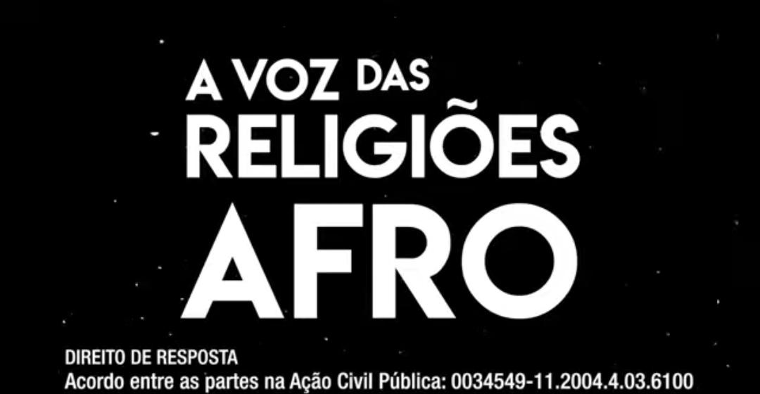 A voz das religiões Afro: Segundo programa do direito de resposta