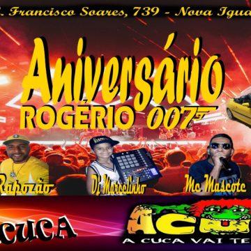 Aniversário de Rogérinho007 em Nova Iguaçu tráz Willian Duda Mc Mascote entre outros;Parabéns