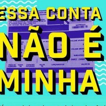ONG Meu Rio cria campanha para que Cedae devolva valor da conta de janeiro aos consumidores