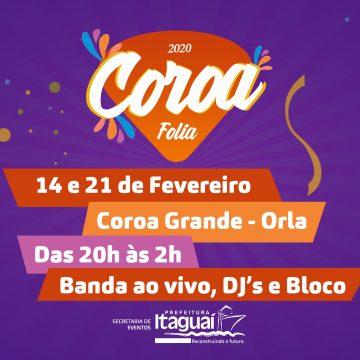 COROA FOLIA 2020: PRÉ-CARNAVAL AGITA ITAGUAÍ