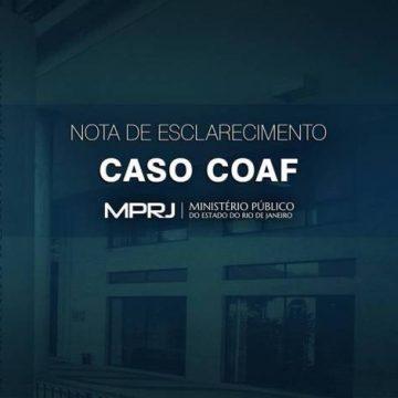 Ministério Público do Rio emite nota de esclarecimento sobre o Caso Coaf