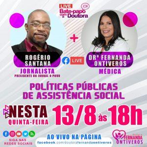 Rogério Santana é o convidado da próxima Live da Doutora Fernanda Ontiveros