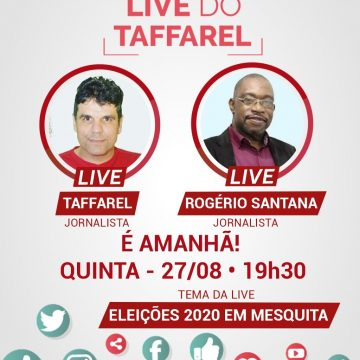 Ex-vereador Taffarel e Rogério Santana falarão sobre cenário político de Mesquita em Live