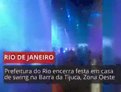 Prefeitura interdita festa com 300 pessoas em casa de swing na Barra da Tijuca, Zona Oeste do Rio